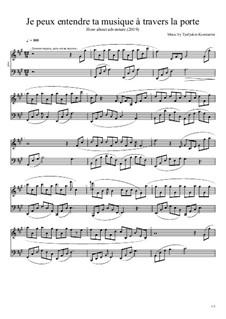 Je peux entendre ta musique à travers la porte: Je peux entendre ta musique à travers la porte by Константин Тюфякин