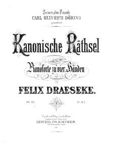 Kanonische Rätsel für Klavier, vierhändig, Op.42: Kanonische Rätsel für Klavier, vierhändig by Феликс Дрезеке