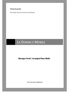La donna è mobile (Over the Summer Sea): For wind quintet by Джузеппе Верди