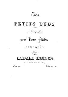 Trois petits duos faciles pour deux flütes, Op.20: Партия II флейты by Каспар Куммер