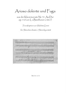 Соната для фортепиано No.31, Op.110: Arioso dolente und Fuga by Людвиг ван Бетховен