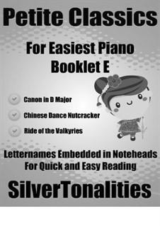 Petite Classics for Easiest Piano Booklet E: Petite Classics for Easiest Piano Booklet E by Иоганн Пахельбель, Рихард Вагнер, Петр Чайковский