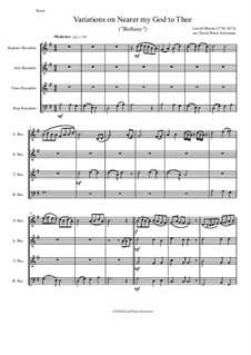 Ближе, Господь, к Тебе: Variations, for recorder quartet by Lowell Mason