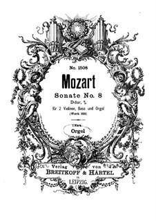 Церковная соната для двух скрипок, органа и бассо континуо No.8 ля мажор, K.225: Партия органа by Вольфганг Амадей Моцарт