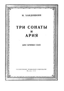 Три сонаты для скрипки, Op.3: Для одного исполнителя by Иван Евстафьевич Хандошкин