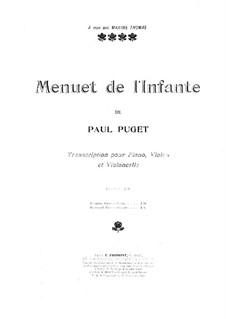Menuet de l'Infante: For violin, cello and piano by Поль Пюже