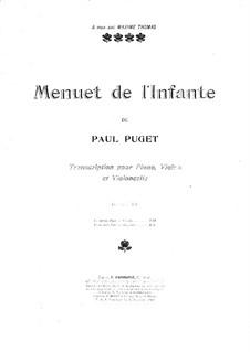 Menuet de l'Infante: For violin, cello and piano – violin part by Поль Пюже