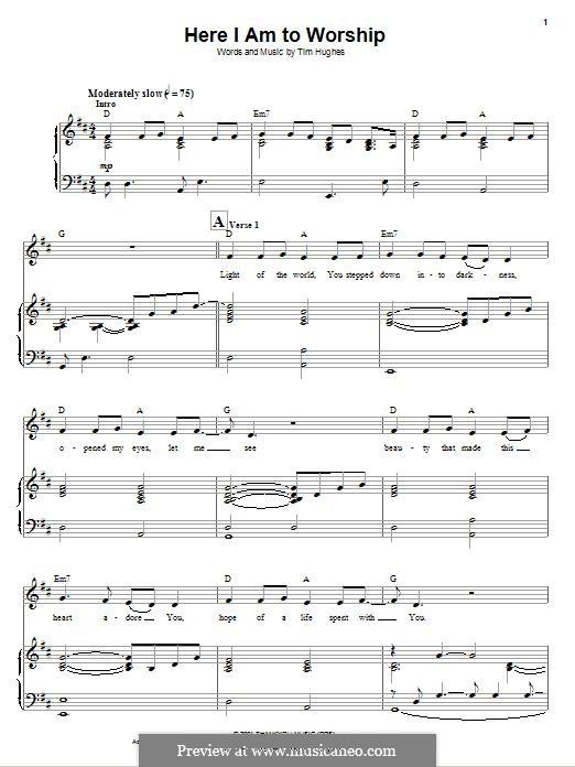 Here I am to Worship (Phillips, Craig & Dean): Для голоса и фортепиано by Tim Hughes
