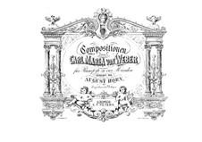 Четыре пьесы, Op.21, 62, 65, 72: Для фортепиано в 4 руки by Карл Мария фон Вебер