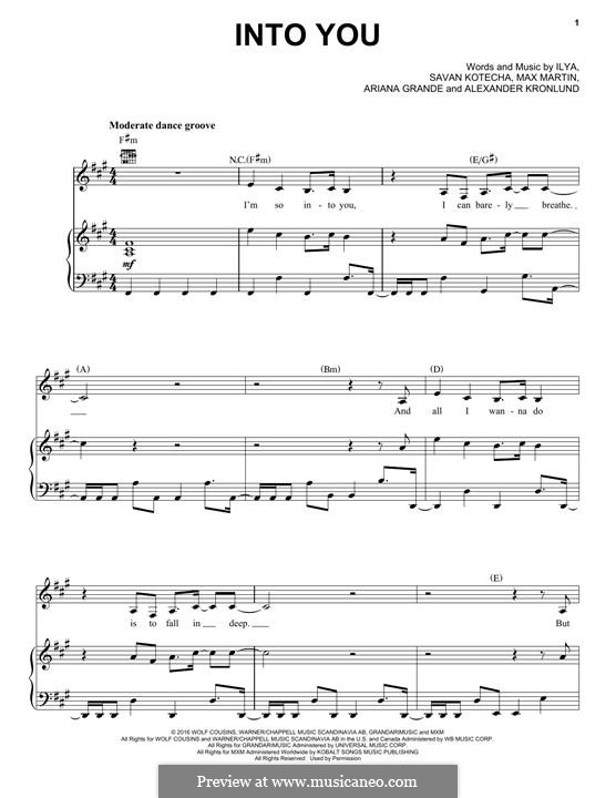 Into You: Для голоса и фортепиано (или гитары) by Alexander Kronlund, Max Martin, Savan Kotecha, Ariana Grande, Ilya