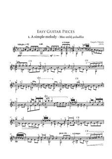 Easy Guitar Pieces No.1 A simple melody: Easy Guitar Pieces No.1 A simple melody by Vangelis Vlahakis