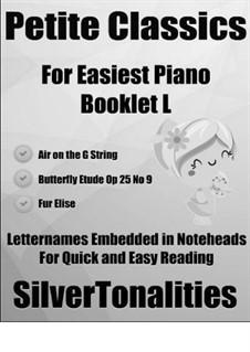 Petite Classics for Easiest Piano Booklet L: Petite Classics for Easiest Piano Booklet L by Иоганн Себастьян Бах, Людвиг ван Бетховен, Фредерик Шопен