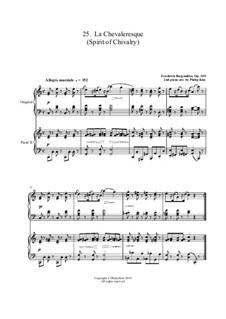 No.25 Spirit of Chivalry (La Chevaleresque): Для двух фортепиано by Иоганн Фридрих Бургмюллер