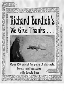 We Give Thanks . . ., Op.150: We Give Thanks . . . by Richard Burdick