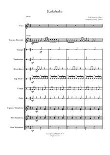 Kokoleoko (for Orff Ensemble): Kokoleoko (for Orff Ensemble) by folklore