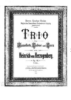 Трио для фортепиано, гобоя и валторны, Op.61: Партитура by Генрих фон Герцогенберг