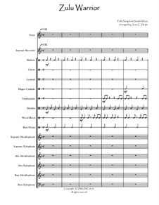 Zulu Warrior (Folk Song from South Africa): Arranged for orff ensemble by folklore