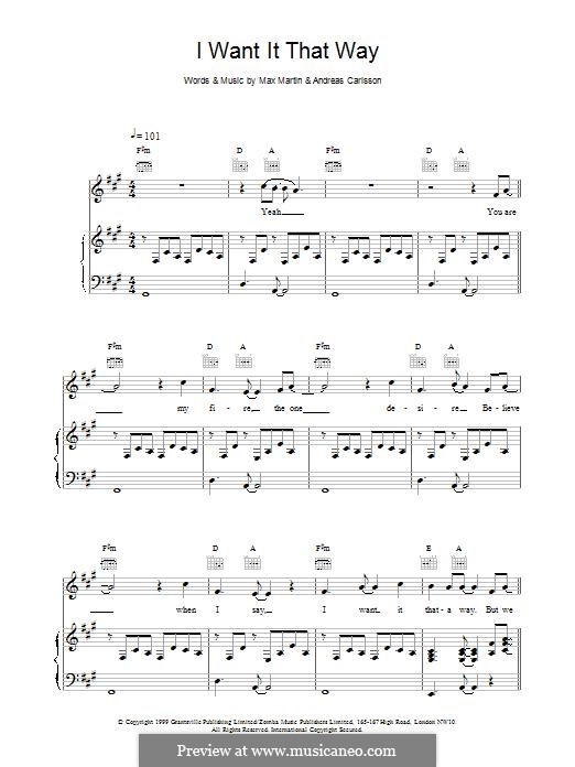 I Want It That Way (Backstreet Boys): Для голоса и фортепиано (или гитары) by Andreas Carlsson, Max Martin
