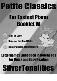 Petite Classics for Easiest Piano Booklet W: Petite Classics for Easiest Piano Booklet W by Клод Дебюсси, Рихард Вагнер, Петр Чайковский