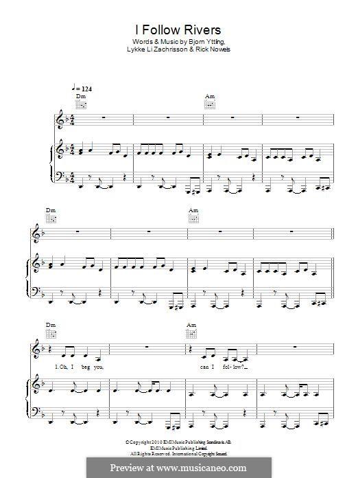 I Follow Rivers (Lykke Li): Для голоса и фортепиано (или гитары) by Bjorn Yttling, Lykkeli Zachrisson, Rick Nowels
