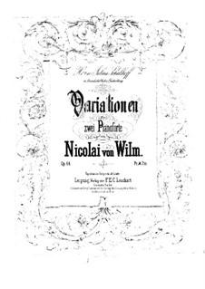 Вариации для двух фортепиано в четыре руки, Op.64: Вариации для двух фортепиано в четыре руки by Николай фон Вильм