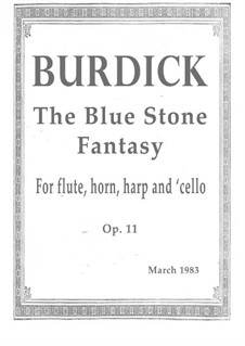 Blue Stone Fantasy, Op.11: Blue Stone Fantasy by Richard Burdick