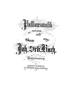 St John Passion, BWV 245: Клавир с вокальной партией by Иоганн Себастьян Бах