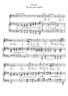 No, no, non si speri: Для голоса и фортепиано by Джакомо Кариссими