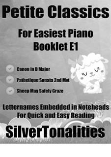 Petite Classics for Easiest Piano Booklet E1: Petite Classics for Easiest Piano Booklet E1 by Иоганн Себастьян Бах, Иоганн Пахельбель, Людвиг ван Бетховен