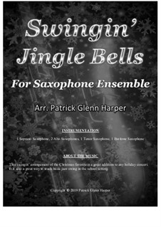 Jingle Bells: For saxophone ensemble by James Lord Pierpont