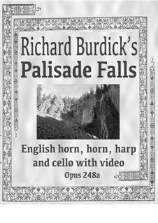 Palisade Falls: For english horn, horn, harp and cello with videotape, Op.248a by Richard Burdick