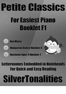 Petite Classics for Easiest Piano Booklet F1: Petite Classics for Easiest Piano Booklet F1 by Франц Шуберт, Иоганнес Брамс, Фредерик Шопен