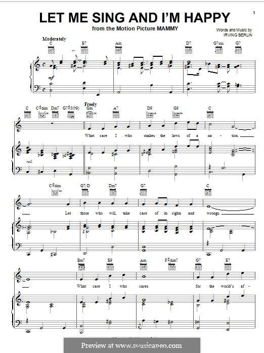 Let Me Sing and I'm Happy (Al Jolson): Для голоса и фортепиано (или гитары) by Ирвинг Берлин