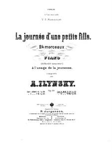 La journée d'une petite fille, Op.19: No.13-18 by Александр Ильинский