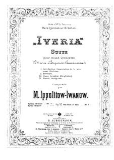 Иверия. Сюита для большого оркестра, Op.42: Иверия. Сюита для большого оркестра by Михаил Ипполитов-Иванов