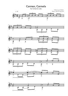 Carmen, Carmela: For guitar by folklore