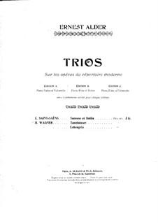 Трио на темы из оперы 'Самсон и Далила' К. Сен-Санса: Партитура by Richard Ernest Alder