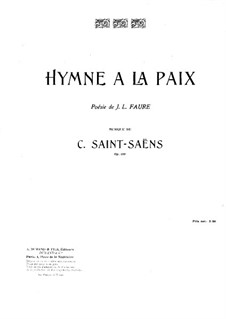 Гимн миру, Op.159: Гимн миру by Камиль Сен-Санс