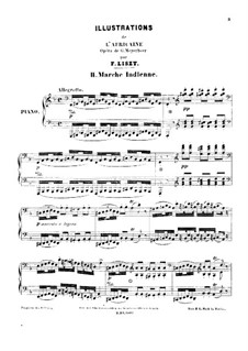 Иллюстрации на темы из оперы 'Африканка' Мейербера, S.415: No.2 Marche indienne by Франц Лист