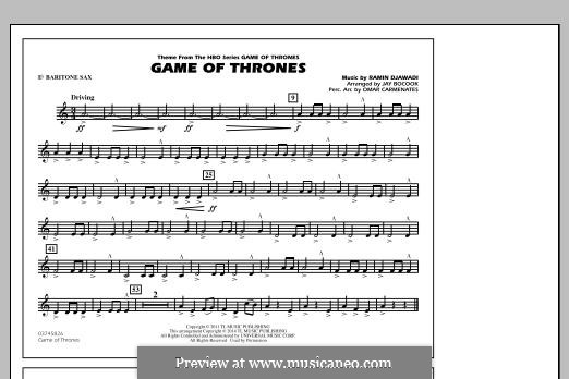 Game of Thrones (arr. Jay Bocook): Eb Baritone Sax part by Ramin Djawadi