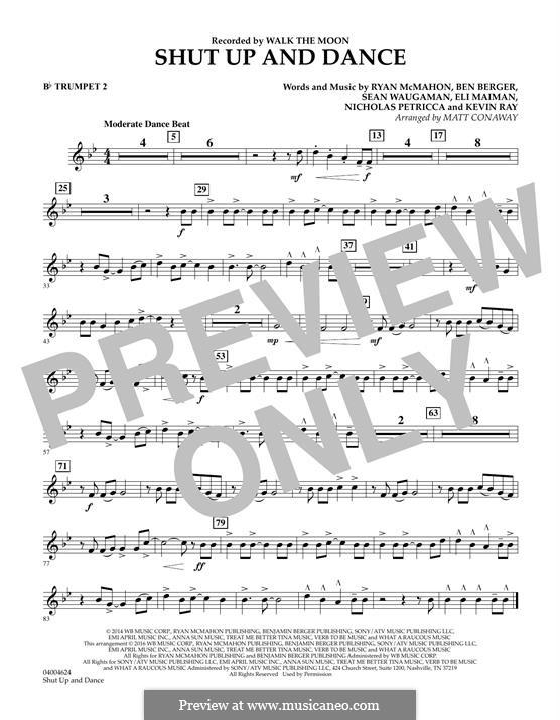 Shut Up and Dance (Walk the Moon): Bb Trumpet 2 part (arr. Matt Conaway) by Nicholas Petricca, Ryan McMahon, Eli Maiman, Ben Berger, Sean Waugaman