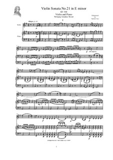 Sonata for Violin and Piano No.21 in E Minor, K.304: Sonata for Violin and Piano No.21 in E Minor by Вольфганг Амадей Моцарт