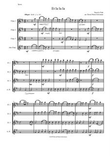 Et la la la: For flute quartet (3 C flutes and 1 alto flute) by Ninot le Petit