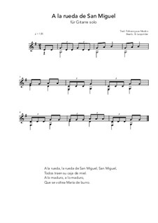 A la rueda de San Miguel: For guitar solo (G Major) by folklore