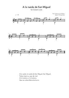 A la rueda de San Miguel: For guitar solo (C Major) by folklore