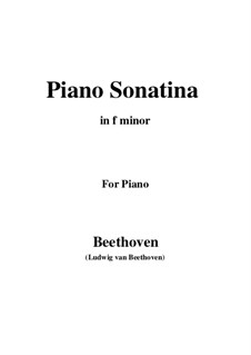 Три сонатины для фортепиано: Sonatina No.2 in F Minor by Людвиг ван Бетховен