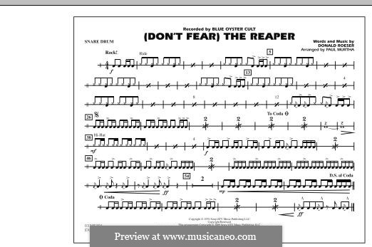 Don't Fear / The Reaper (Blue Oyster Cult): Snare Drum part (arr. Paul Murtha) by Donald Roeser