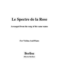 Летние ночи,  H.81 Op.7: No.2 Le spectre de la rose, for violin and piano by Гектор Берлиоз