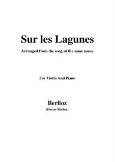 Летние ночи,  H.81 Op.7: No.3 Sur les lagunes, for violin and piano by Гектор Берлиоз