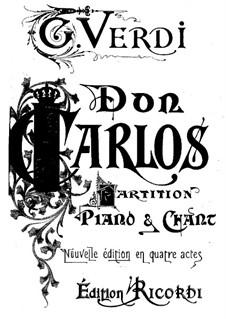 Дон Карлос: Переложение для солистов, хора и фортепиано (Сокращённая версия) by Джузеппе Верди